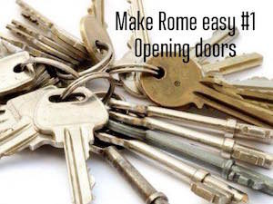 Make Rome easy #1: opening doors