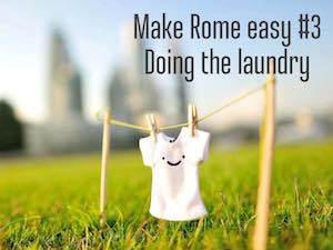 Make Rome easy #3 : doing the laundry